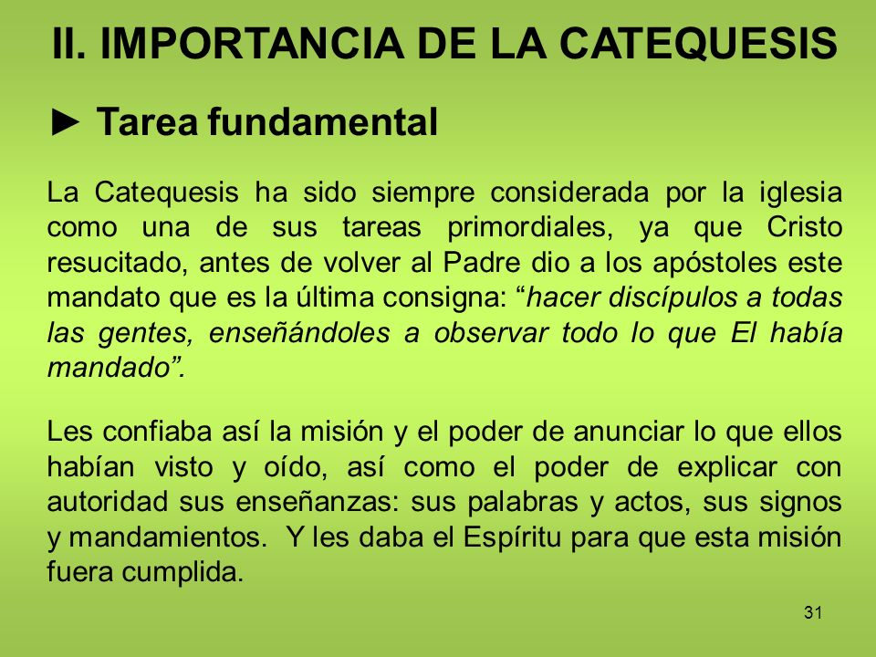 II. IMPORTANCIA DE LA CATEQUESIS
