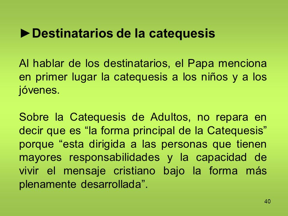 ►Destinatarios de la catequesis