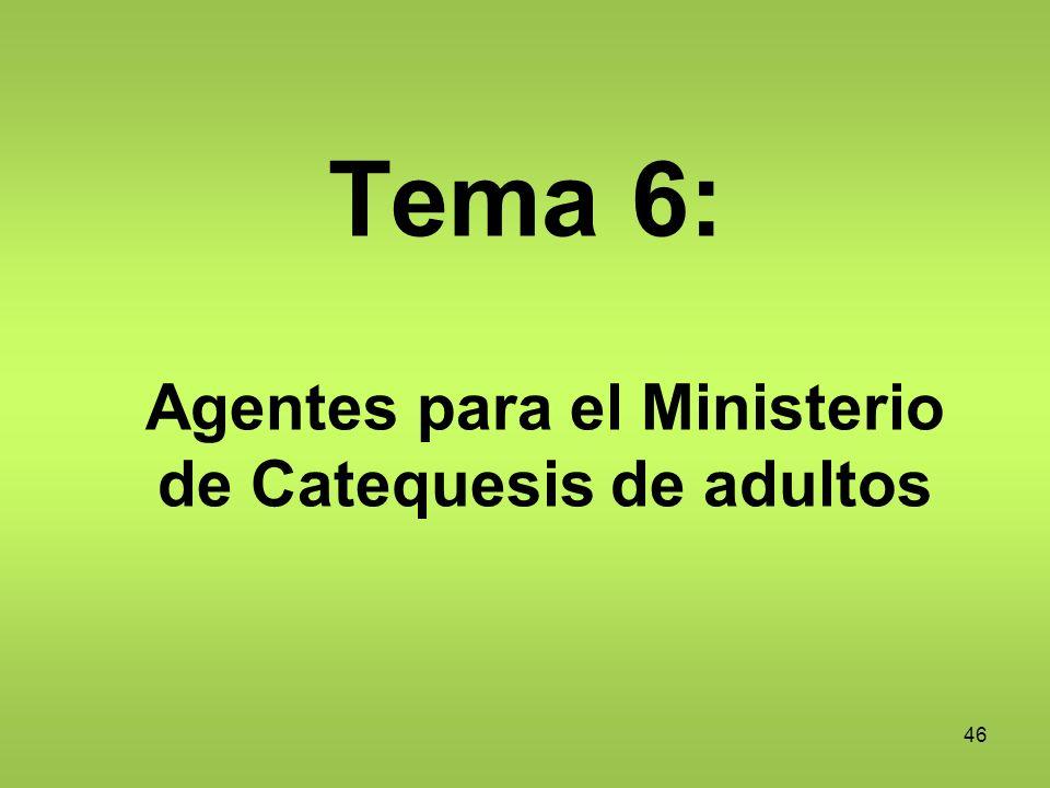 Agentes para el Ministerio de Catequesis de adultos