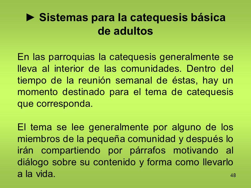 ► Sistemas para la catequesis básica de adultos