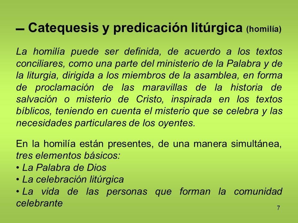  Catequesis y predicación litúrgica (homilía)