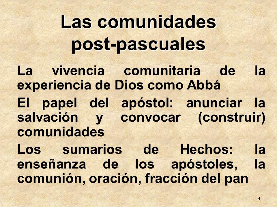 Las comunidades post-pascuales