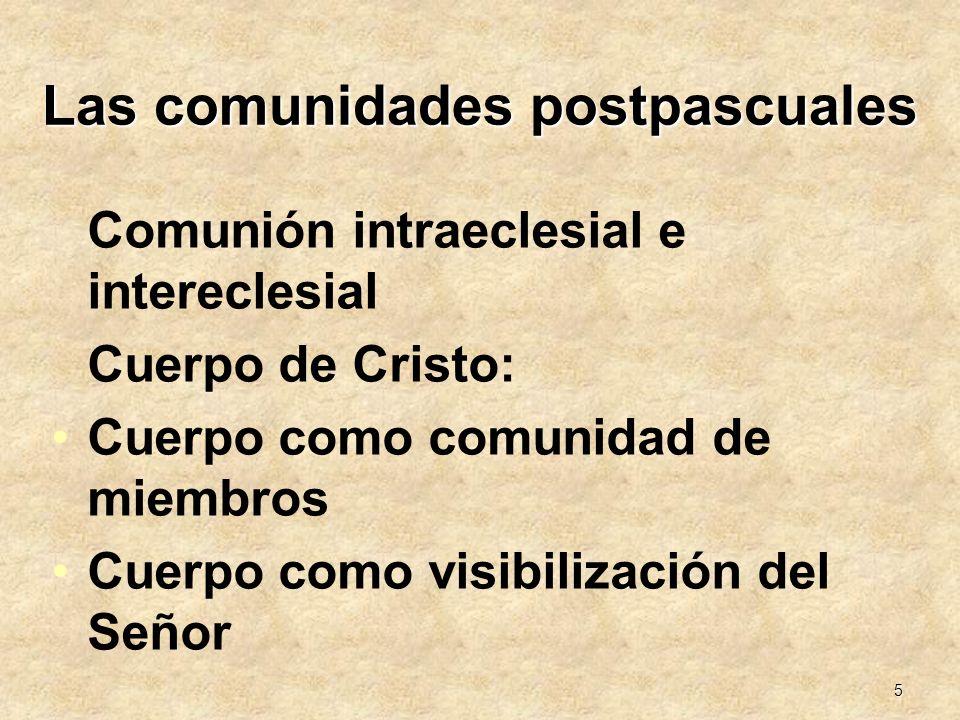 Las comunidades postpascuales