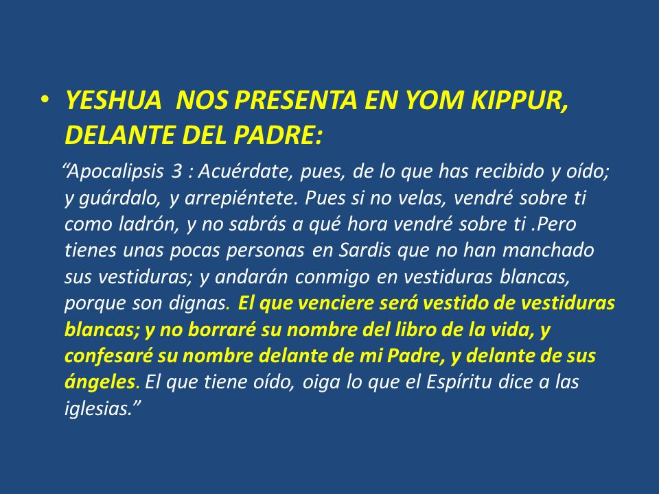 YESHUA NOS PRESENTA EN YOM KIPPUR, DELANTE DEL PADRE:
