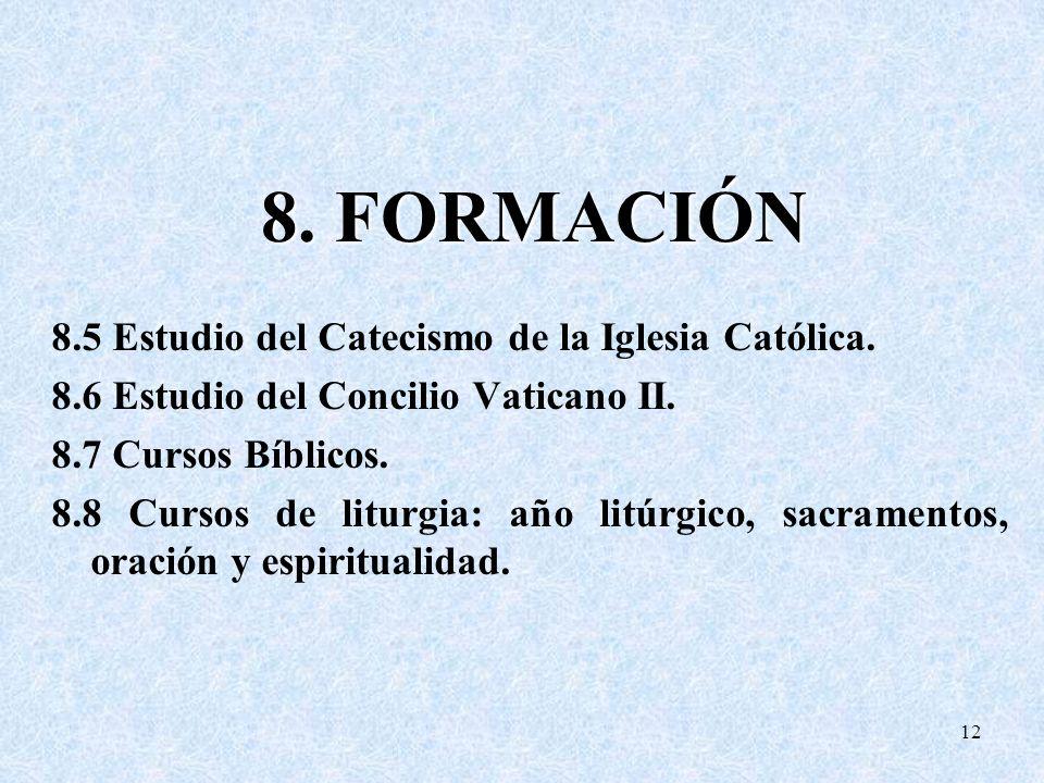 8. 5 Estudio del Catecismo de la Iglesia Católica. 8
