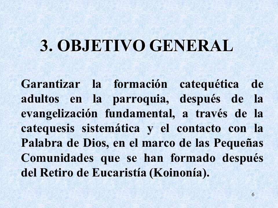 3. OBJETIVO GENERAL