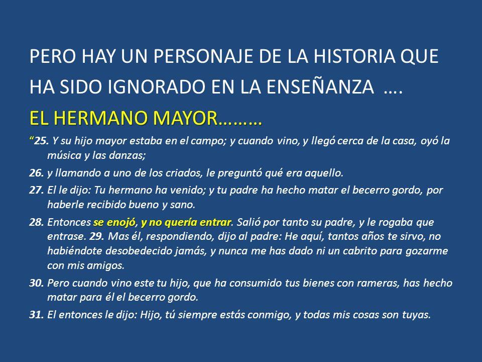 PERO HAY UN PERSONAJE DE LA HISTORIA QUE