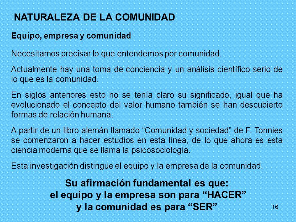 NATURALEZA DE LA COMUNIDAD