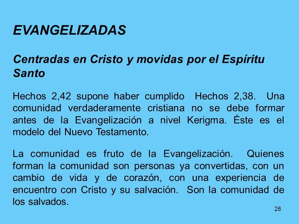EVANGELIZADAS Centradas en Cristo y movidas por el Espíritu Santo