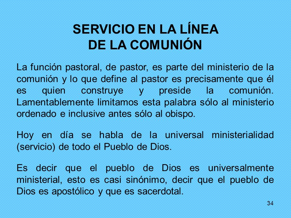 SERVICIO EN LA LÍNEA DE LA COMUNIÓN