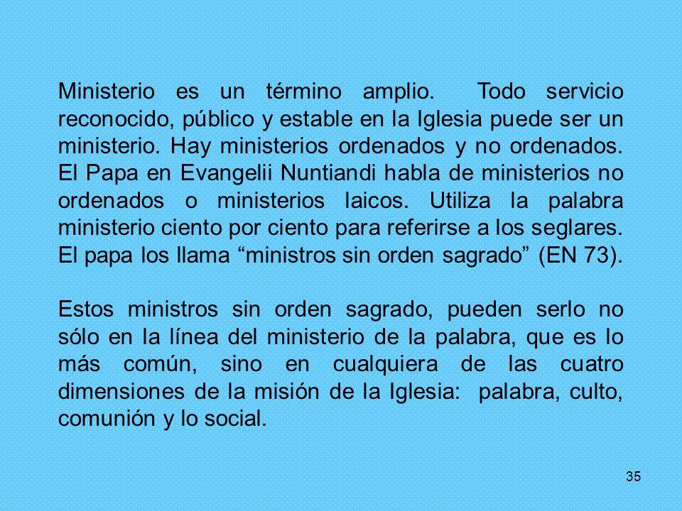 Ministerio es un término amplio