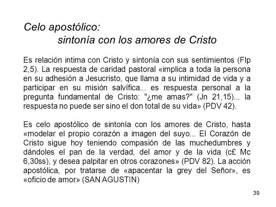 sintonía con los amores de Cristo