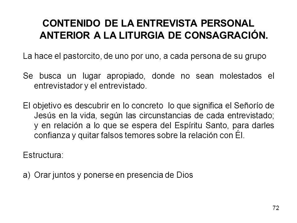 CONTENIDO DE LA ENTREVISTA PERSONAL ANTERIOR A LA LITURGIA DE CONSAGRACIÓN.
