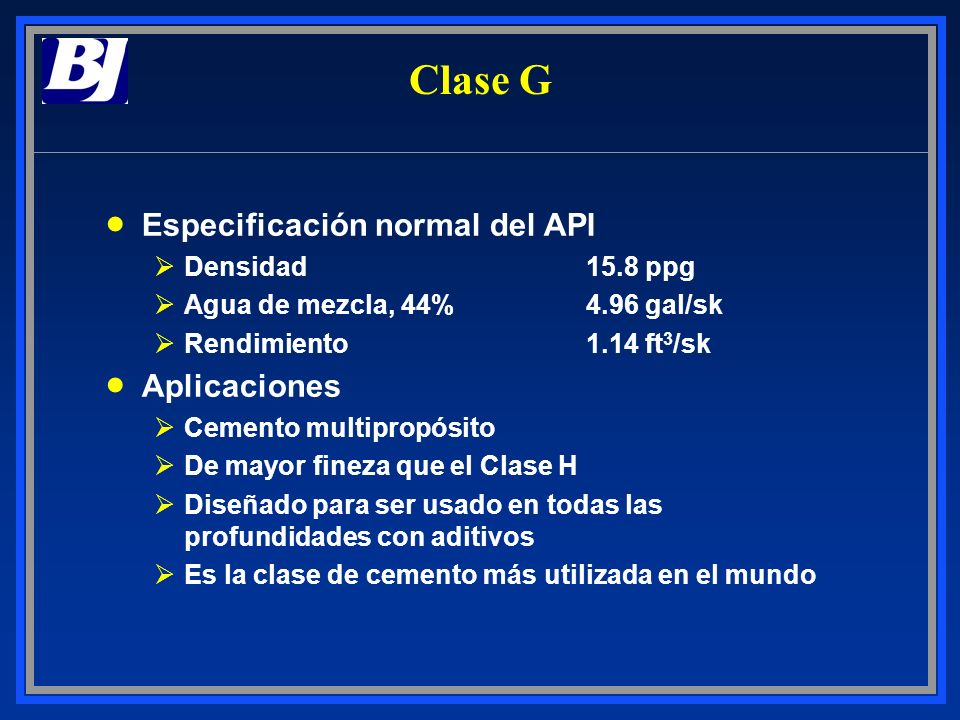 Clase G Especificación normal del API Aplicaciones Densidad 15.8 ppg