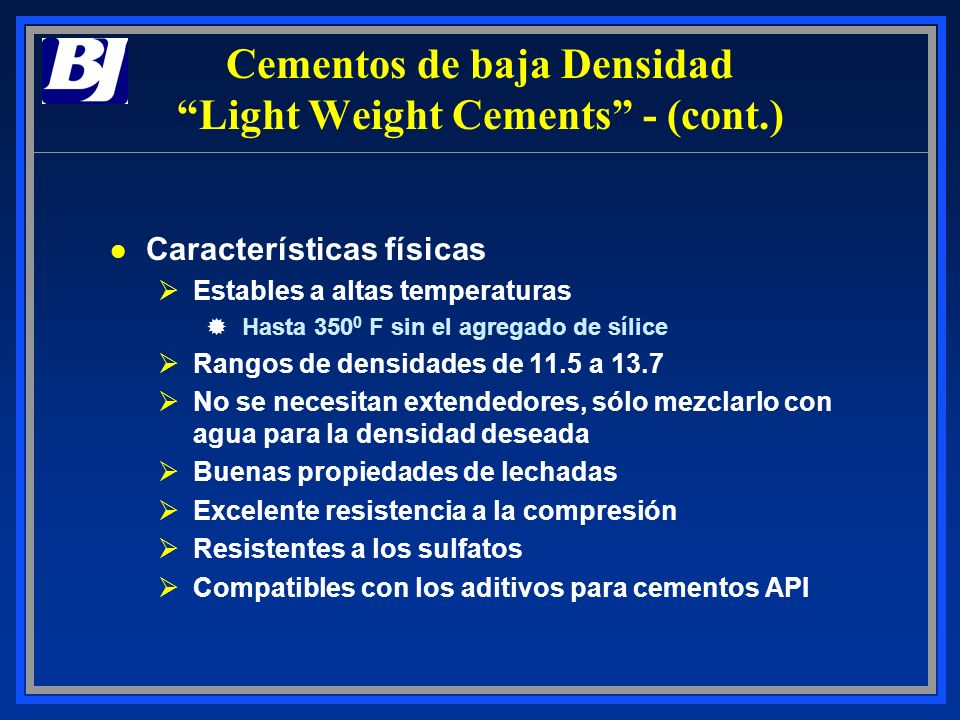 Cementos de baja Densidad Light Weight Cements - (cont.)