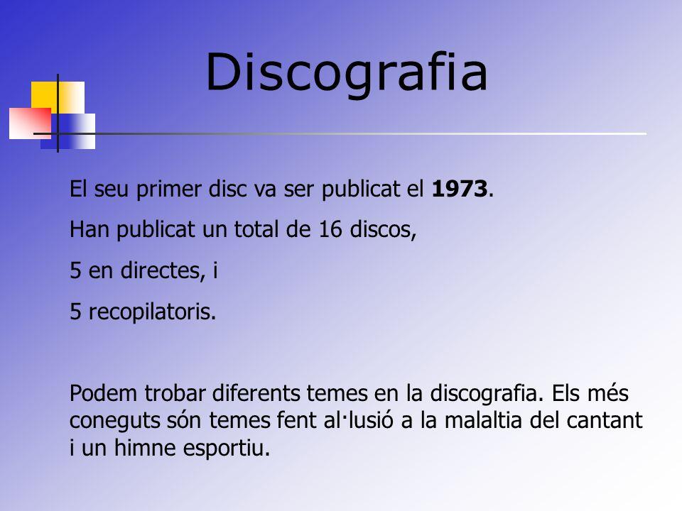 Discografia El seu primer disc va ser publicat el 1973.