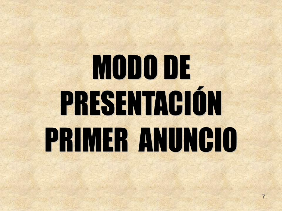 MODO DE PRESENTACIÓN PRIMER ANUNCIO 7