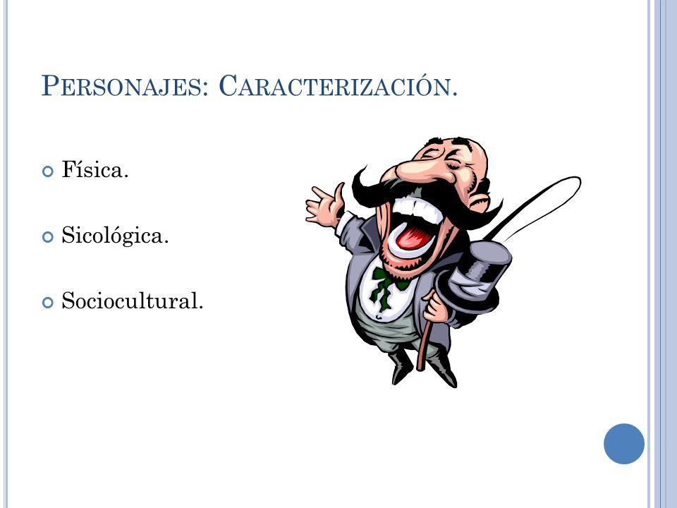 Personajes: Caracterización.