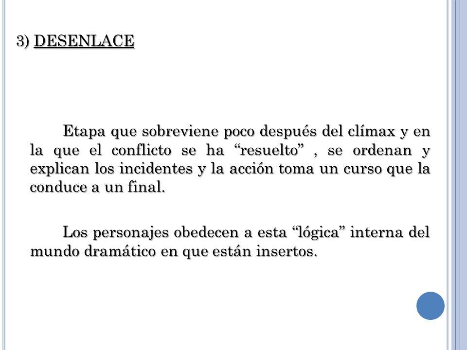3) DESENLACE
