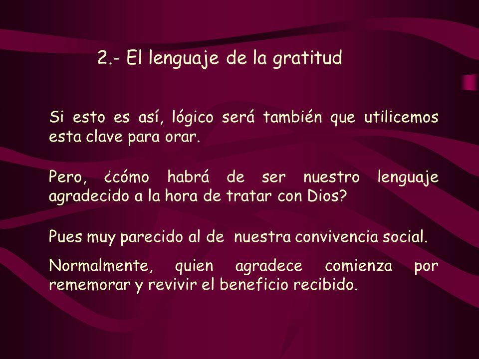2.- El lenguaje de la gratitud