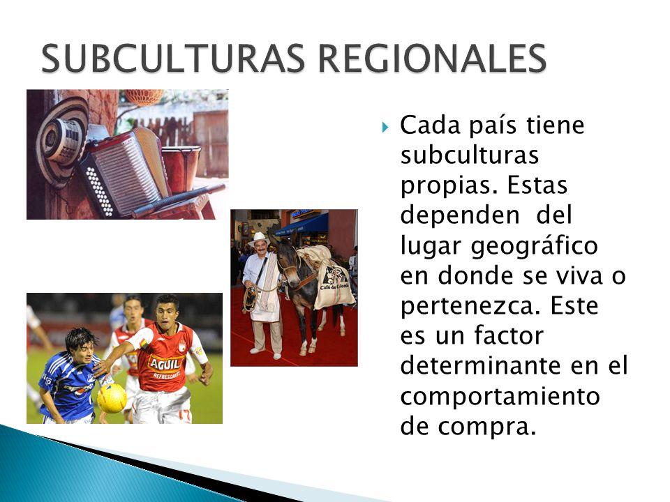 SUBCULTURAS REGIONALES