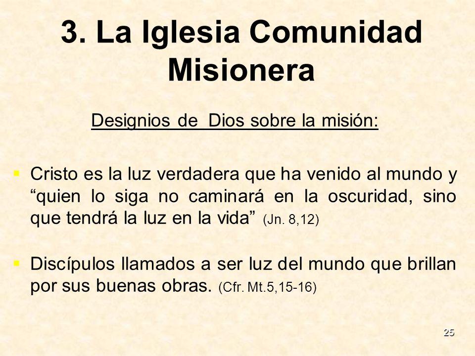 3. La Iglesia Comunidad Misionera