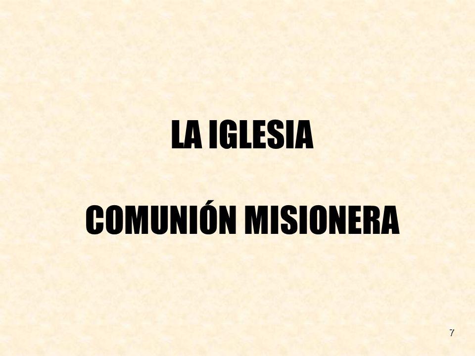 LA IGLESIA COMUNIÓN MISIONERA