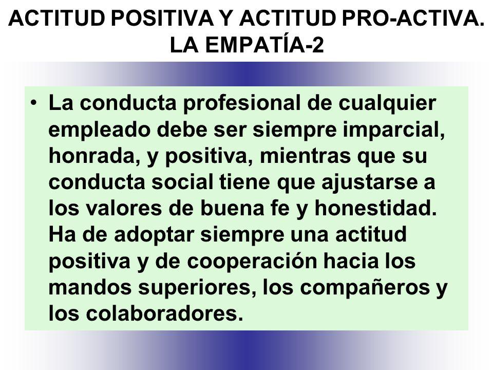 ACTITUD POSITIVA Y ACTITUD PRO-ACTIVA. LA EMPATÍA-2