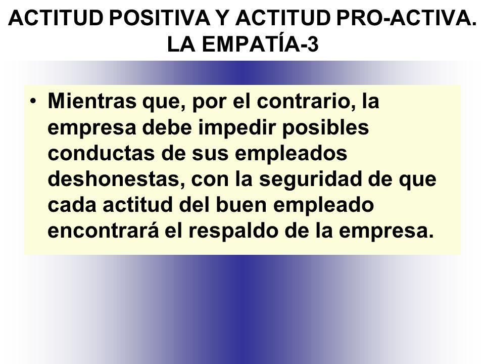 ACTITUD POSITIVA Y ACTITUD PRO-ACTIVA. LA EMPATÍA-3