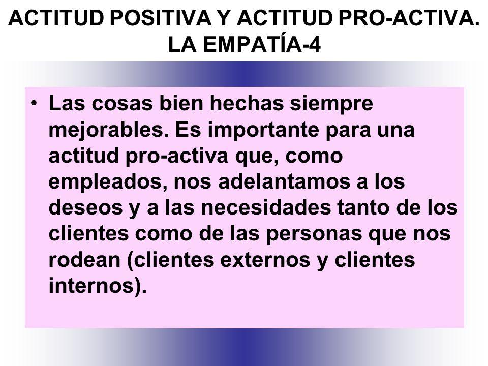 ACTITUD POSITIVA Y ACTITUD PRO-ACTIVA. LA EMPATÍA-4