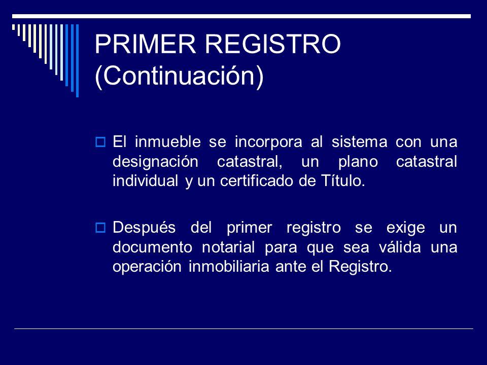 PRIMER REGISTRO (Continuación)