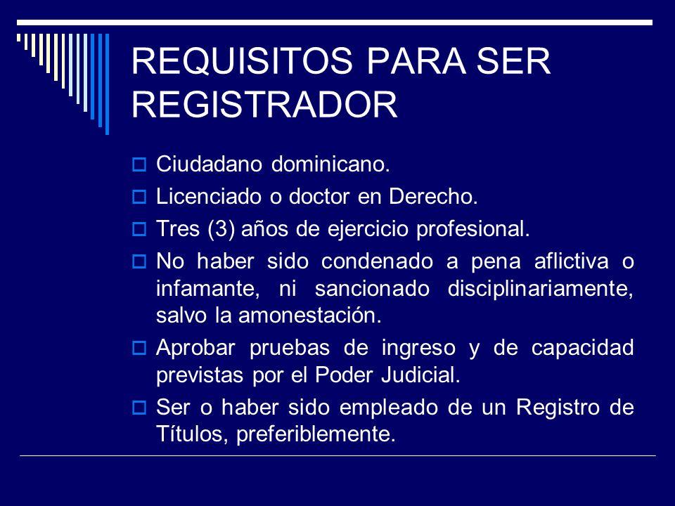 REQUISITOS PARA SER REGISTRADOR