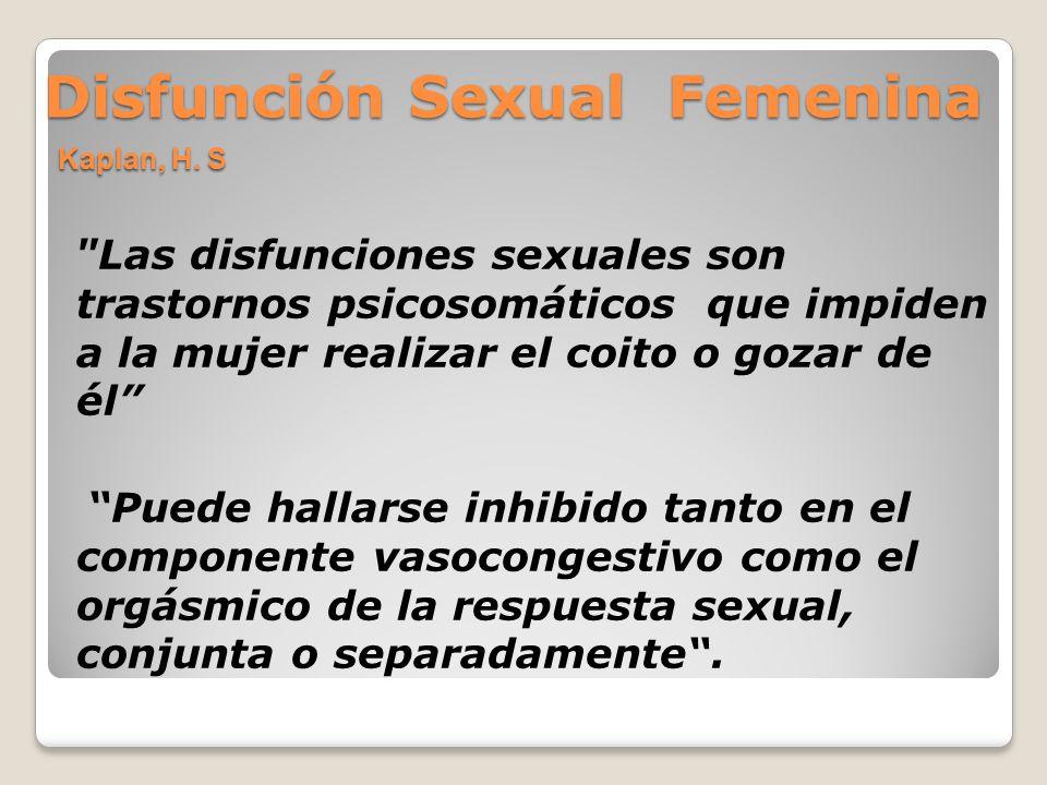 Disfunción Sexual Femenina Kaplan, H. S