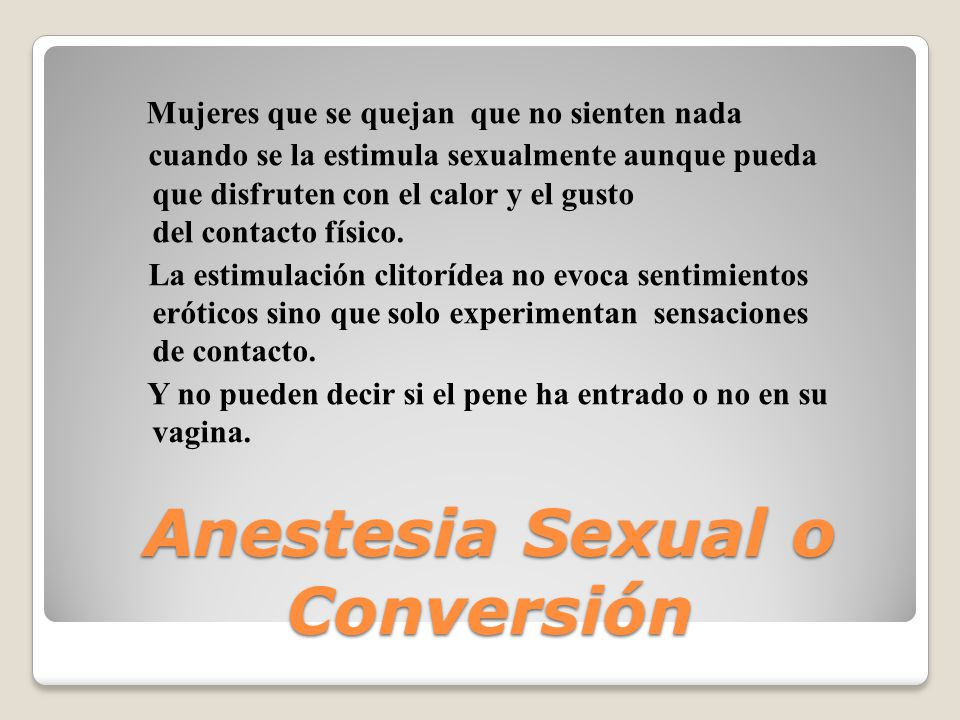 Anestesia Sexual o Conversión