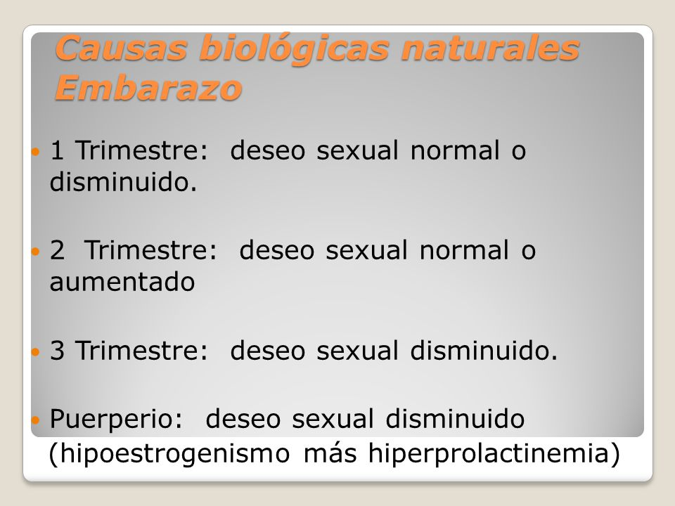 Causas biológicas naturales Embarazo