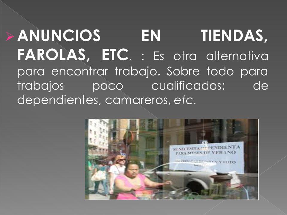 ANUNCIOS EN TIENDAS, FAROLAS, ETC