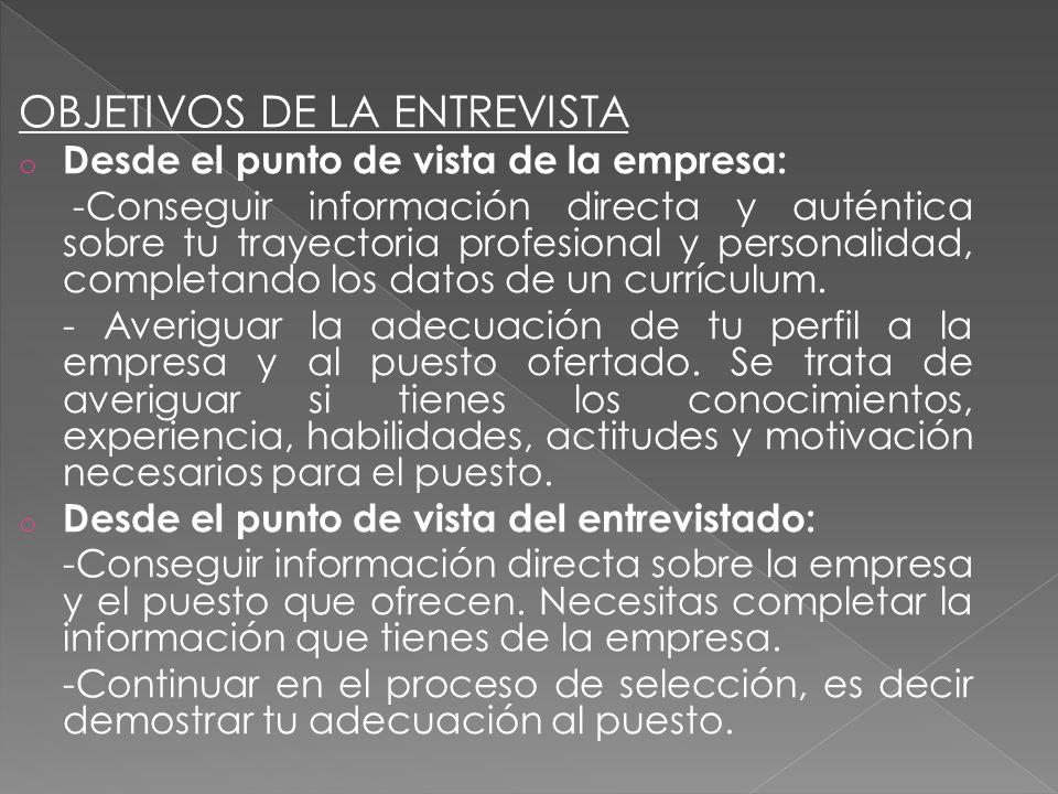 OBJETIVOS DE LA ENTREVISTA
