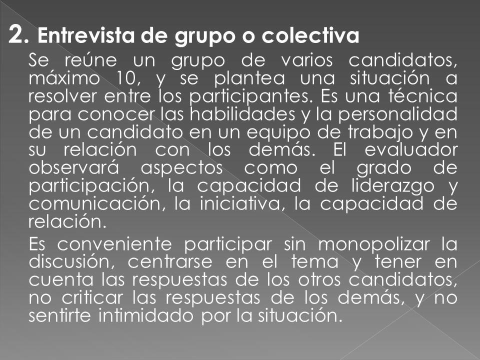 2. Entrevista de grupo o colectiva
