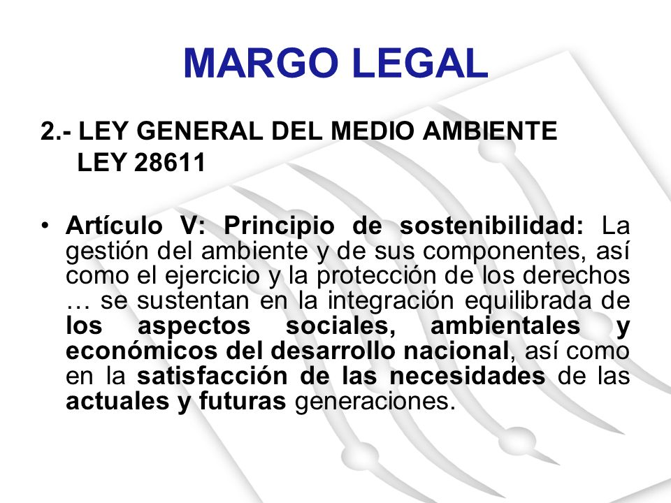 MARGO LEGAL 2.- LEY GENERAL DEL MEDIO AMBIENTE LEY 28611