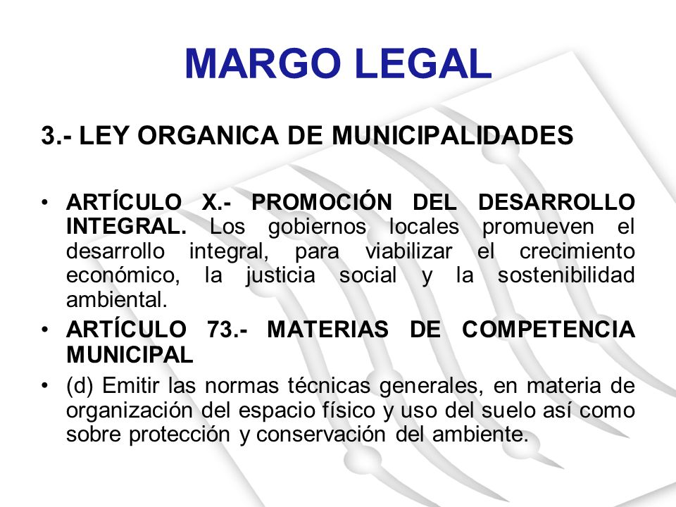 MARGO LEGAL 3.- LEY ORGANICA DE MUNICIPALIDADES