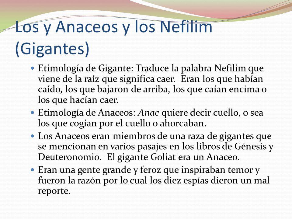 Los y Anaceos y los Nefilim (Gigantes)