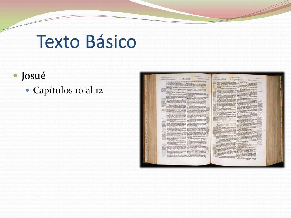 Texto Básico Josué Capítulos 10 al 12