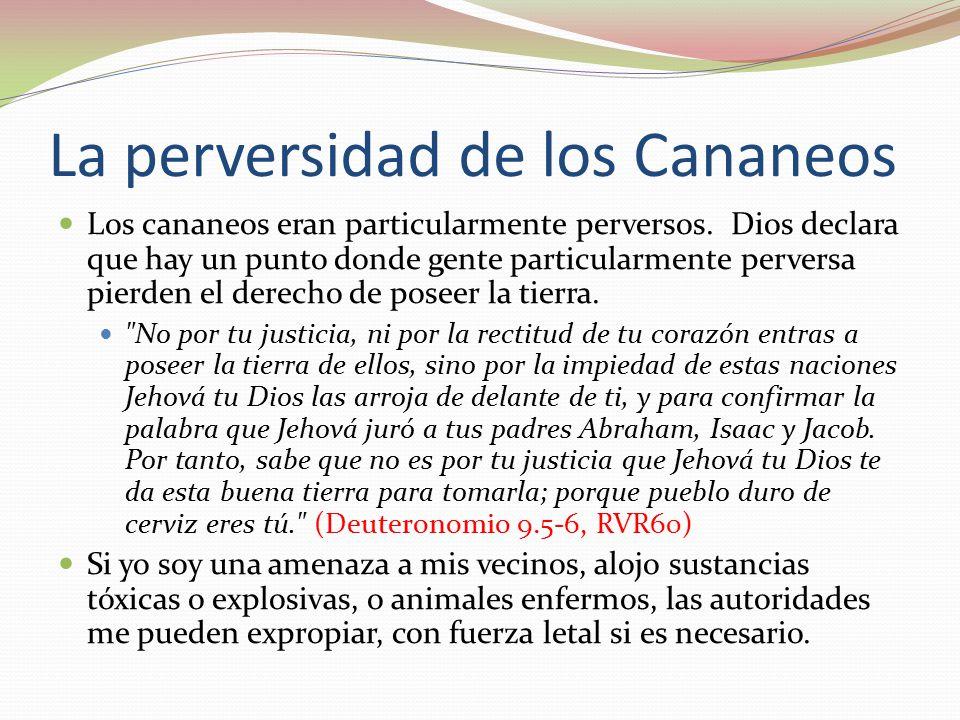 La perversidad de los Cananeos