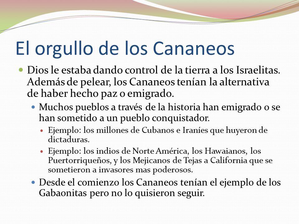 El orgullo de los Cananeos