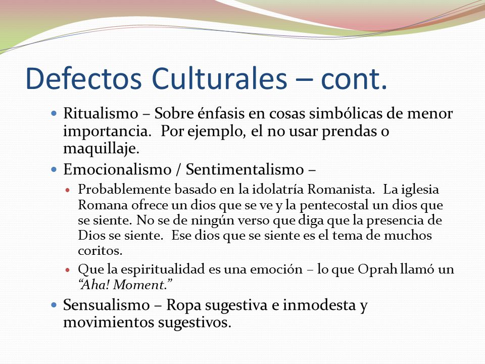 Defectos Culturales – cont.