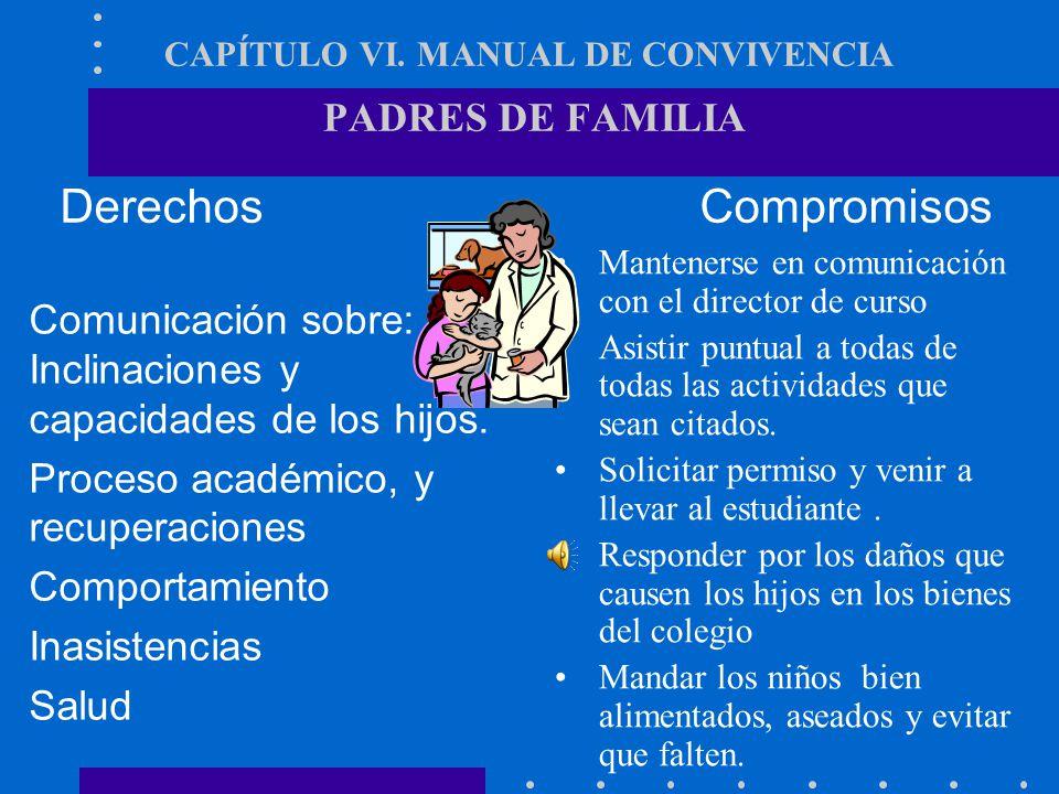 CAPÍTULO VI. MANUAL DE CONVIVENCIA PADRES DE FAMILIA
