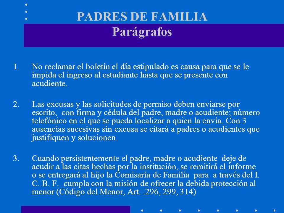 PADRES DE FAMILIA Parágrafos