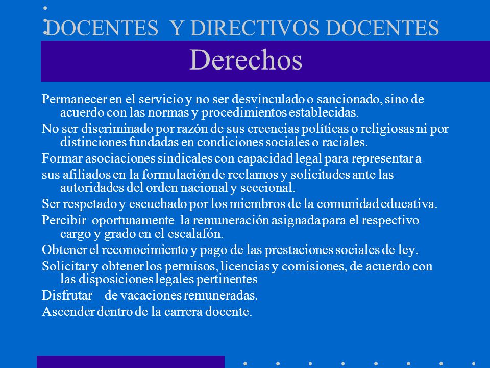 DOCENTES Y DIRECTIVOS DOCENTES Derechos