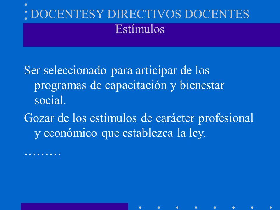DOCENTESY DIRECTIVOS DOCENTES Estímulos