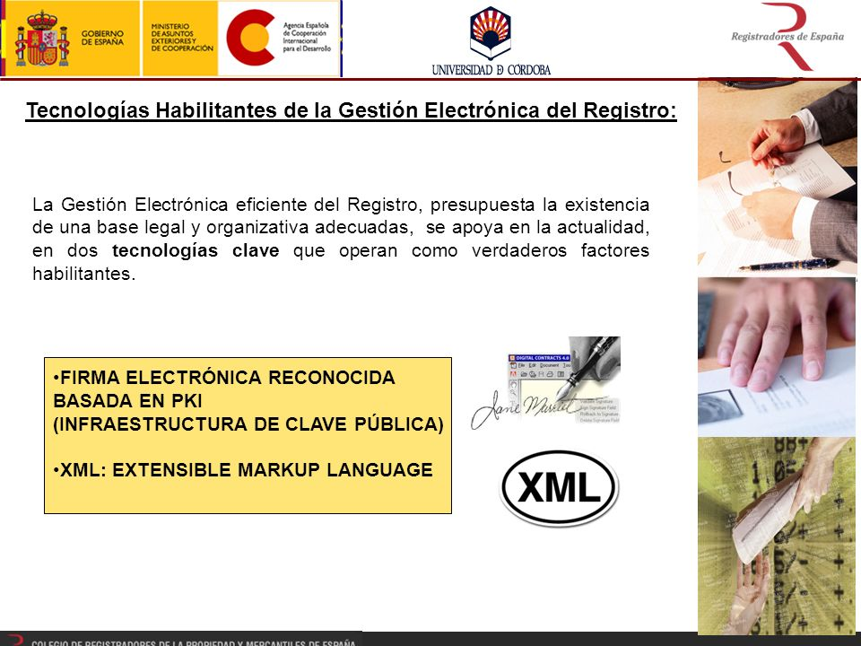 Tecnologías Habilitantes de la Gestión Electrónica del Registro: